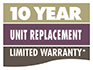 10 Yr Unit Replacement Limited Warranty*
